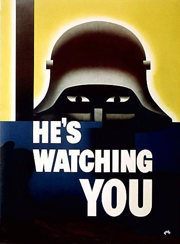 He Is Watching You