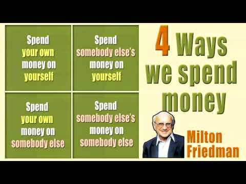 milton friedman four ways to spend some money